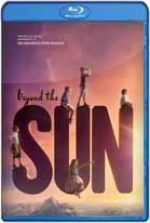 Beyond The Sun (2017) HD 720p Latino
