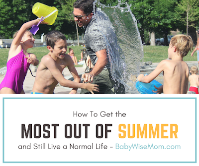 How To Get the Most Out of Summer and Still Live a Normal Life