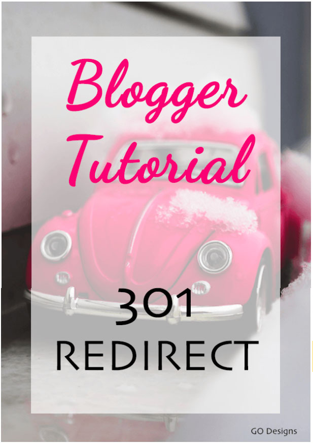 Blogger Tutorial: 301 Redirect