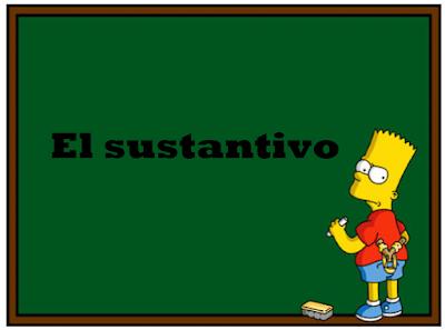 TIPOS DE SUSTANTIVOS Y SUS EJEMPLOS