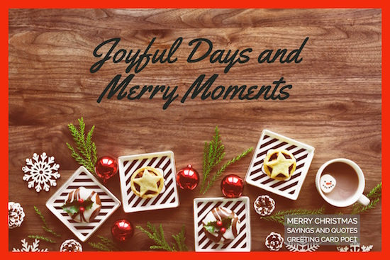 Joyful-days-and-merry-moments-saying