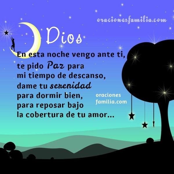 frases con oraciones de la noche , hora de dormir, descanso, tengo paz al dormir en la noche Dios está conmigo, imagen con oración por Mery Bracho.