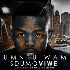Sdumo-Viwe-ftDj-Kitso-Isgebengu-umuntu-wam-txacatx