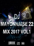 Dj Mayonnaise 22 Mix 2017 Vol1