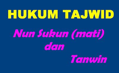belajar hukum tajwid al quran lengkap nun mati dan tanwin