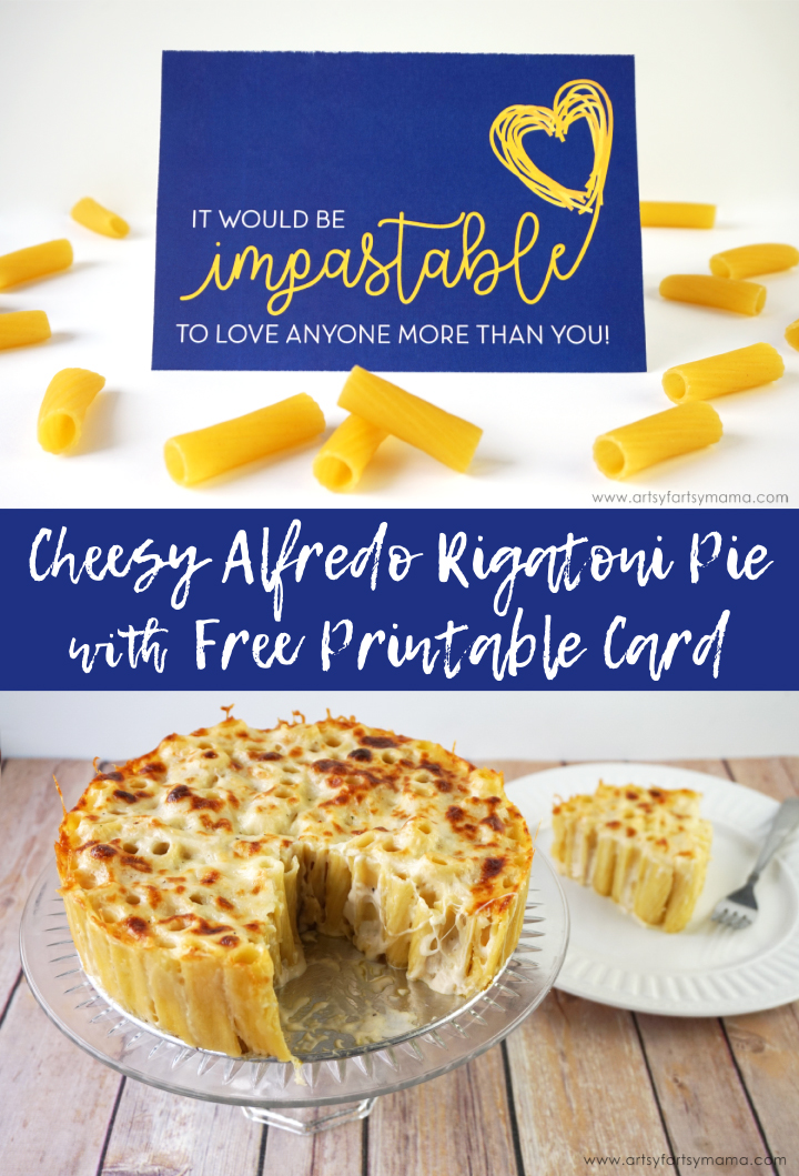 Make some Cheesy Alfredo Rigatoni Pie for a romantic night in and download a free printable card! #StayInWithPasta