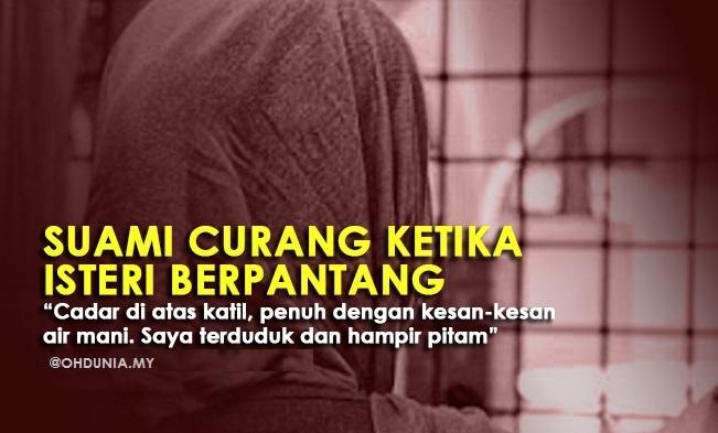 Kisah Suami Curang Ketika Isteri Sedang Berpantang Di Kampung
