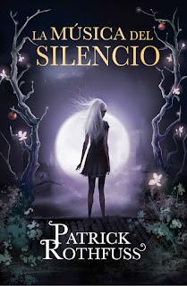 Reseña: La música del silencio, de Patrick Rothfuss