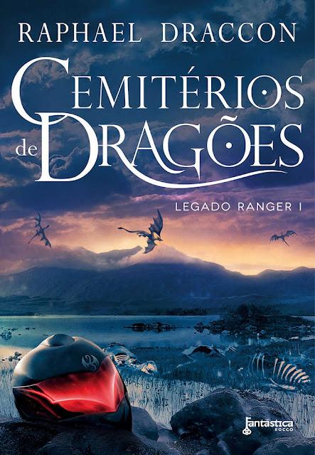 Cemitérios de Dragões Raphael Draccon