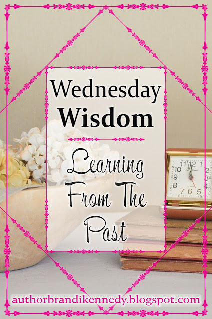 Wednesday Wisdom: Learning From The Past