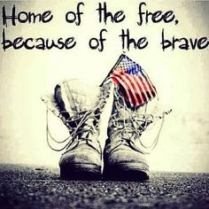 Happy Memorial Day 2016: home of the free, because of the brave