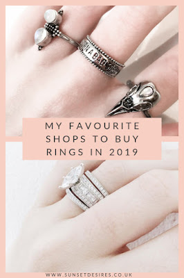 https://www.sunsetdesires.co.uk/2019/05/my-favourite-shops-to-buy-rings-in-2019.html