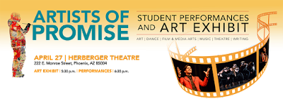 Banner ad with art person and film with photos in it. Text: Artists of Promise, Student performances and art exhibit, April 27, Herberger Theatre 222 E. Monroe St. Phoenix Az 85004. Art Exhibit 5:30 p.m. Performances 6:30 p.m.