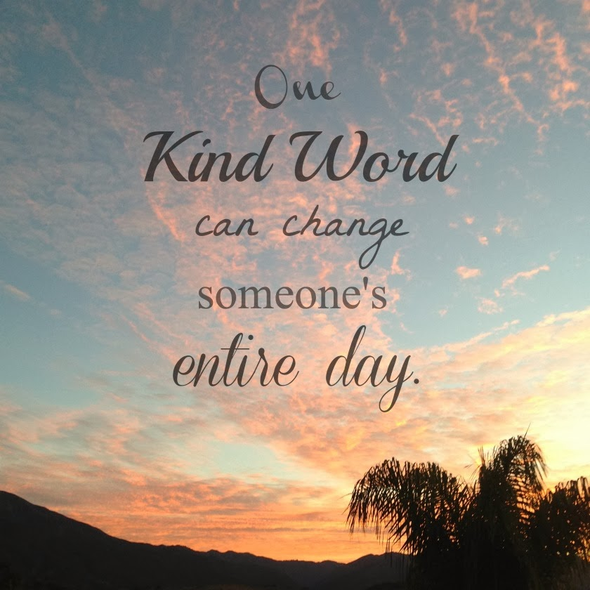 Inspirational Quotes For Kindness Day: Tamera Beardsley: Saturday Quote