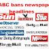 SABC bans newspaper headlines on air Misleading the people