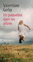 http://itzamna-librairie.blogspot.fr/2016/09/un-paquebot-dans-les-arbres-valentine.html