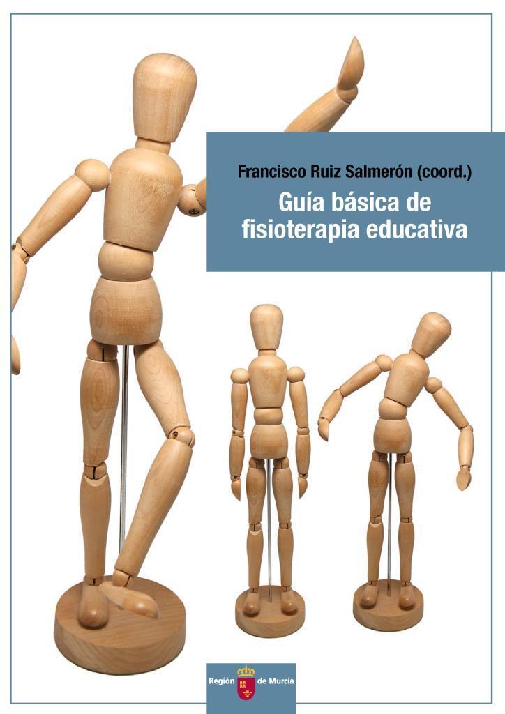 Guía básica de fisioterapia educativa – Francisco Ruiz Salmerón