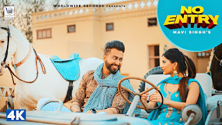 "Presenting No entry lyrics penned by  Mavi Singh. Latest Punjabi song ""No entry"" is sung by Preet Kaur & Mavi singh. Song video stars kanika wadhwa"