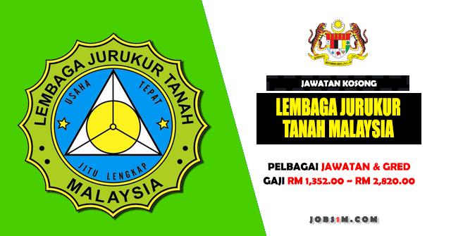 Jawatan Kosong Lembaga Jurukur Tanah Malaysia - KELAYAKAN SPM ~ IJAZAH