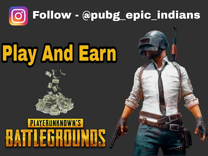 How To Earn Money By Playing PUBG Mobile Game?