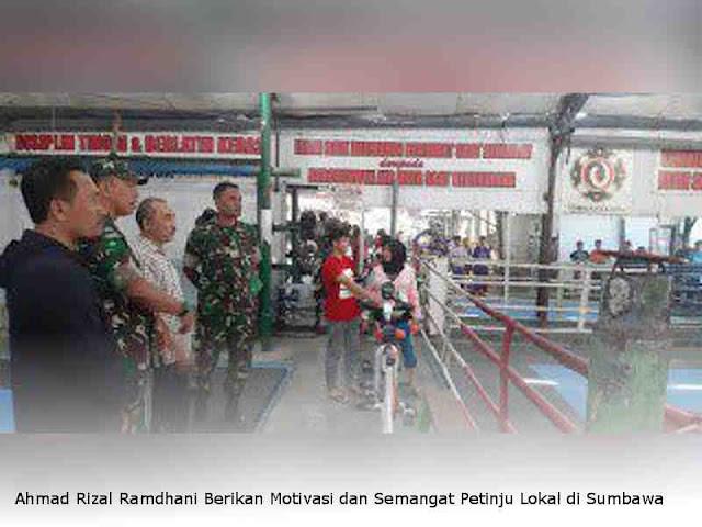 Ahmad Rizal Ramdhani Berikan Motivasi dan Semangat Petinju Lokal di Sumbawa Barat