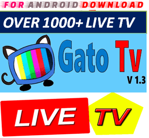 Download Android GatoLiveTV Television Apk -Watch Free Live Cable Tv Channel-Android Update LiveTV Apk  Android APK Premium Cable Tv,Sports Channel,Movies Channel On Android