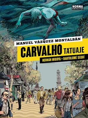 Carvalho, Tatuaje, adaptación al cómic del famoso personaje creado por Manuel Vázquez Montalbán