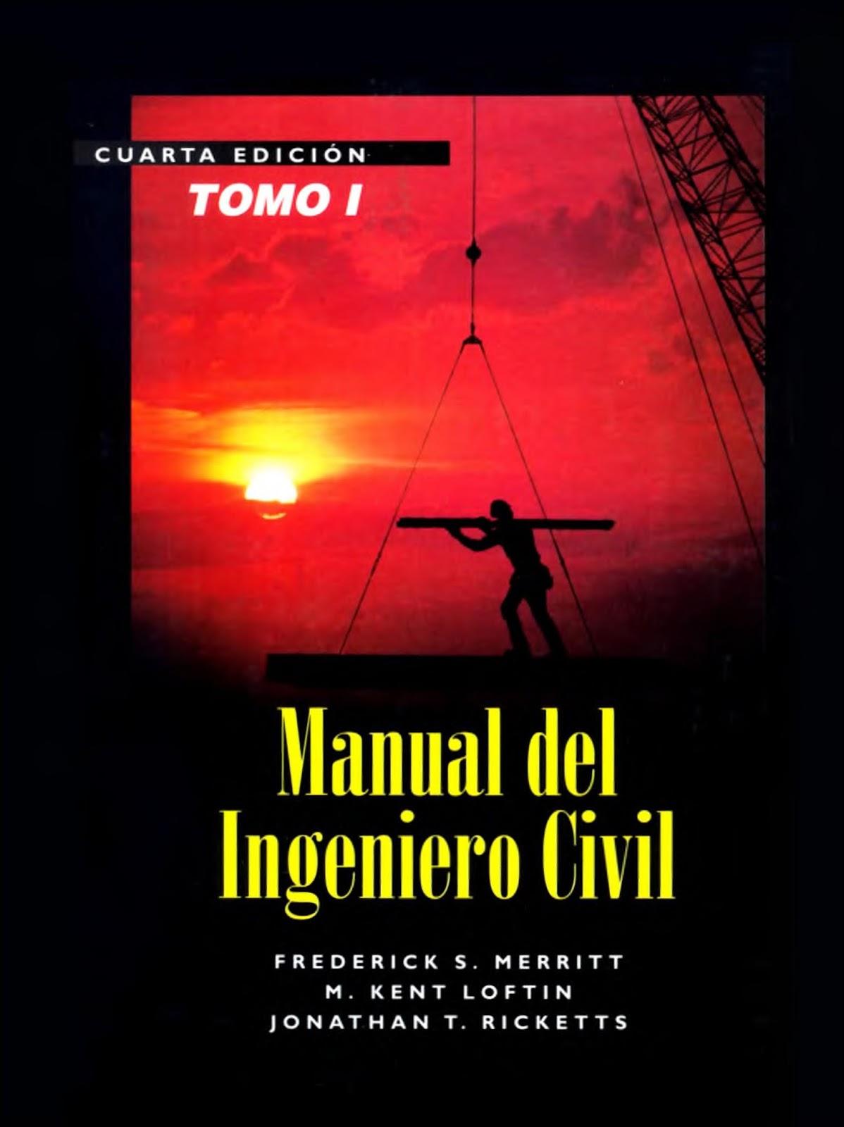 Manual del ingeniero civil: Tomo I, 4ta Edición – Frederick S. Merritt
