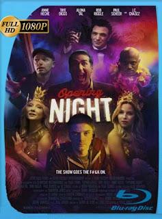 Opening Night (2016) HD [1080p] Latino [GoogleDrive] SilvestreHD