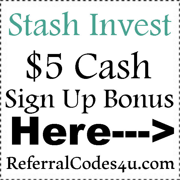 Stash Invest App Sign Up Bonus 2019-2020, Stash Invest App Reviews