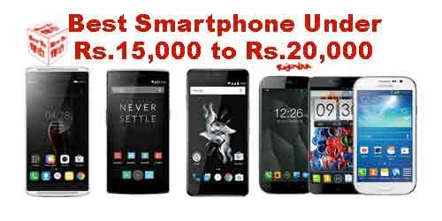 Best Smartphones under 15000 to 20000