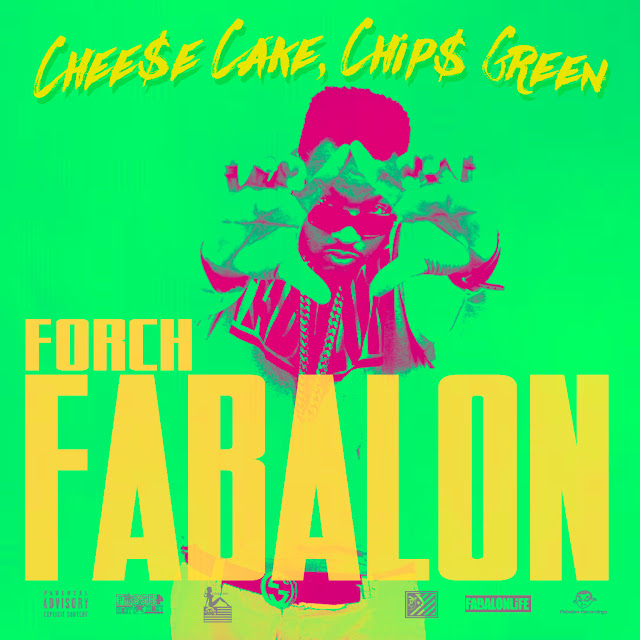 Forch Fabalon, Cheese Cake Chips Green, Forch Fabalon music, Cheese Cake, Chips, Green, Forch Fabalon rapper, music, hiphop, rap, rapper, #1 atlanta hiphop blog, atl hiphop, atl hiphop blog, atl music