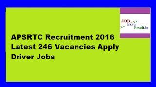 APSRTC Recruitment 2016 Latest 246 Vacancies Apply Driver Jobs