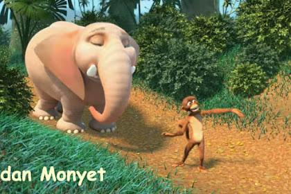 Fabel Gajah dan Monyet oleh kak Rasyid