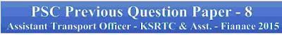 PSC Previous Question Paper - Assistant Transport Officer - KSRTC & Asst. - Fianace 2015