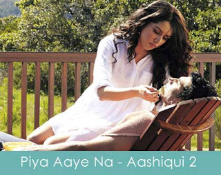 Piya Aaye Na - Aashiqui 2 (2013) Piano notes