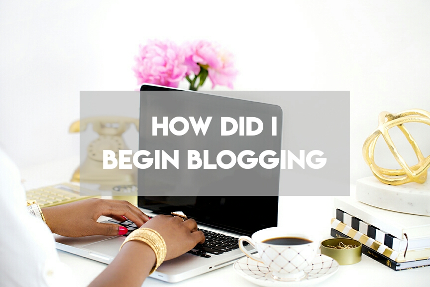 How Did I Begin Blogging | Lenne Zulkiflly