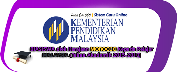 BIASISWA oleh Kerajaan MOROCCO Kepada Pelajar MALAYSIA (Tahun Akademik 2015-2016)
