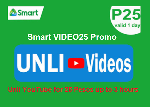 Smart VIDEO25 Promo: Unli YouTube for 25 Pesos up to 3 hours