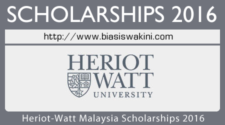 Heriot-Watt University Malaysia Scholarships 2016