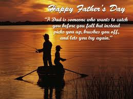 Happy Father's day wishes for father: a dad is someone who wants to catch you before you fall but instead