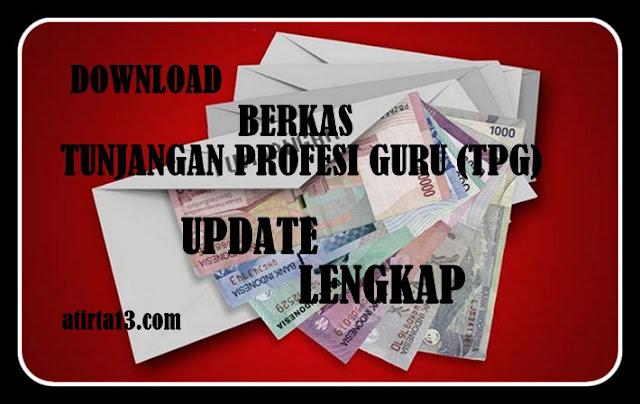 Download Berkas Tunjangan Profesi Guru Update Lengkap
