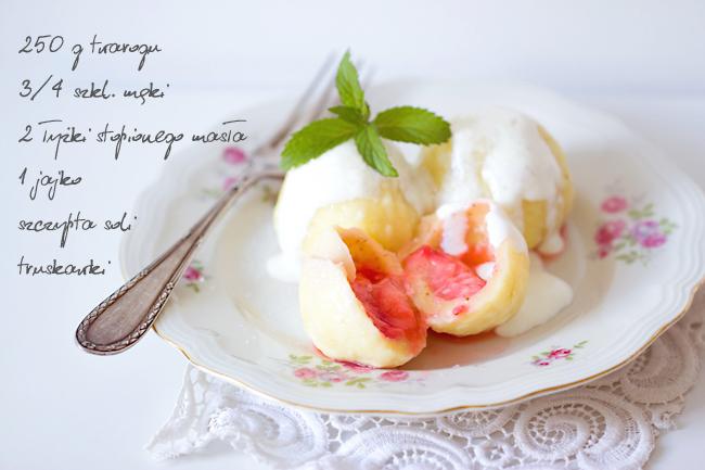 knedle serowe z truskawkami - ulubione smaki lata