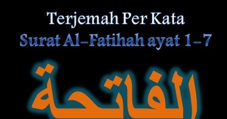 Terjemah Per Kata Surat Al Fatihah Ayat 1 7 Sakaran