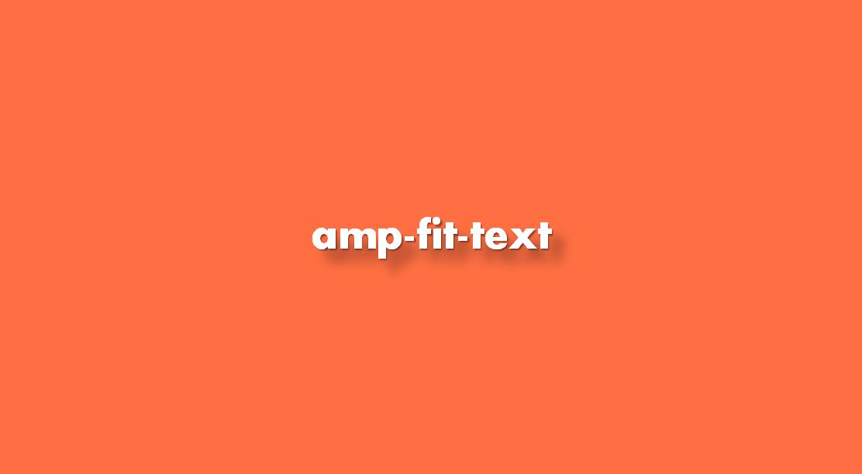 ¿Cómo insertar amp-fit-text?