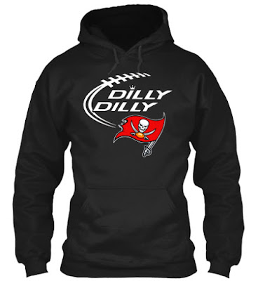 Tampa Bay Buccaneers dilly dilly T Shirt, Tampa Bay Buccaneers dilly dilly Hoodie