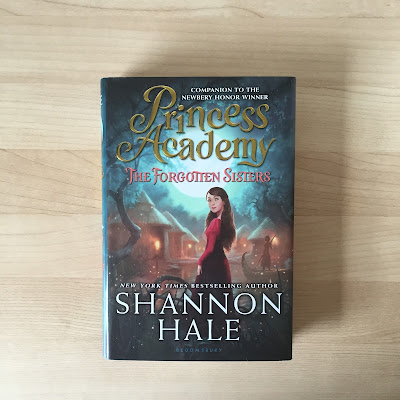Weekend Reading Book Princess Academy Forgotten Sisters Shannon Hale