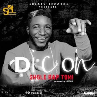 Dicon - Shole Rap Tomi