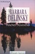 Pasiones desatadas – Barbara Delinsky