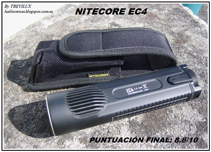 Nitecore EC4 review for luxlinternas.blogspot.com.es